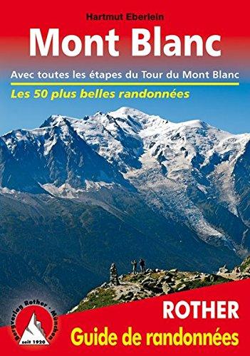 mont-blanc-avec-toutes-les-etapes-du-tour-du-mont-blanc-guide-de-randonnees