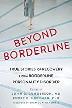 BEYOND BORDERLINE: TRUE STORIES OF RECOVERY FROM BORDERLINE PERSONALITY DISORDER  FROM NEW HARBINGER PUBLICATIONS