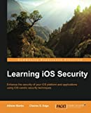 img - for Learning iOS Security book / textbook / text book