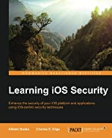 Learning iOS Security Front Cover