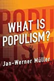 img - for What Is Populism? book / textbook / text book