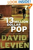 Thirteen Million Dollar Pop: A Frank Behr Novel