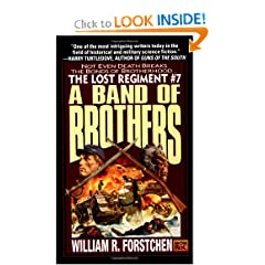 A Band of Brothers (The Lost Regiment #7) by William R. Forstchen