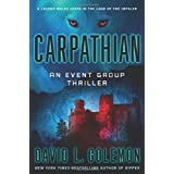 Carpathian: An Event Group Thriller (Event Group Thrillers) ~ David L. Golemon