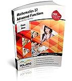 Mathematics 12 Advanced Functions, University Prep (MHF4U) SOLARO Study Guide