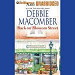 Back on Blossom Street: A Blossom Street Book (       UNABRIDGED) by Debbie Macomber Narrated by Laural Merlington