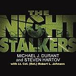 The Night Stalkers | Michael J. Durant,Steven Hartov,Lt. Col (Ret) Robert L. Johnson