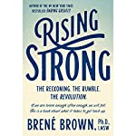 Rising Strong | Brené Brown, PhD, LMSW
