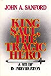 King Saul, the Tragic Hero: A Study in Individuation