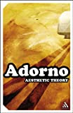 Aesthetic Theory (Continuum Impacts) (0826476910) by Theodor W. Adorno
