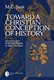 img - for Toward a Christian Conception of History book / textbook / text book