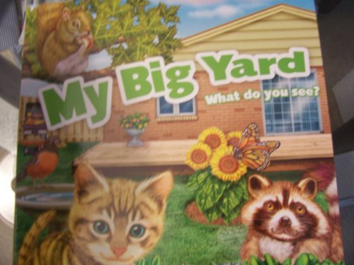 My Big Yard ~ What Do You See? A Fun-flap Book (2011) - 1