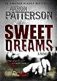 SWEET DREAMS (The Justice of Revenge) (A Mark Appleton Thriller)