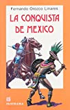 img - for La Conquista de Mexico (Spanish Edition) book / textbook / text book