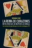 img - for La reina de corazones. No es m s que un naipe de la baraja: Las columnas m s agudas de la periodista que arruin  los domingos a CFK (Spanish Edition) book / textbook / text book