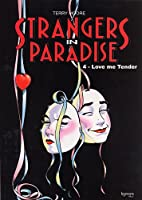 Strangers in paradise T04 Love me Tender