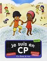 Je suis en CP, Tome 9 : La classe de mer