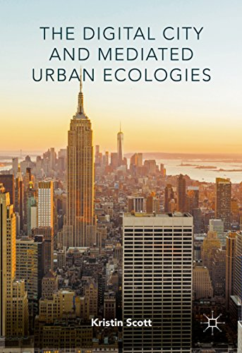 The Digital City and Mediated Urban Ecologies (Digital Cities compare prices)