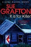 K is for Killer (Kinsey Millhone Alphabet series Book 11)