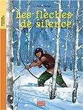 echange, troc Alain Surget - Les flèches de silence
