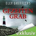 Gezeitengrab (Ein Fall für Dr. Ruth Galloway 3)   Elly Griffiths
