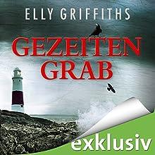 Gezeitengrab (Ein Fall für Dr. Ruth Galloway 3) Hörbuch von Elly Griffiths Gesprochen von: Gabriele Blum