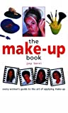 img - for The Make-Up Book: Every Woman's Guide to the Art of Applying Make-Up by Joy Terri (2002-03-28) book / textbook / text book