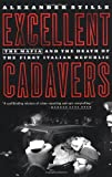 Image of Excellent Cadavers: The Mafia and the Death of the First Italian Republic