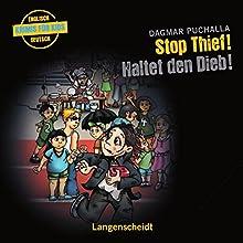 Stop Thief! - Haltet den Dieb!: Englische Krimis für Kids (       ungekürzt) von Dagmar Puchalla Gesprochen von: Christoph Gutknecht