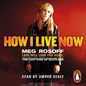 How I Live Now Hörbuch