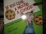 If You Give a Mouse a Cookie (Big Book) (0590718851) by Laura Joffe Numeroff