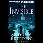 The Invisible (       UNABRIDGED) by Andrew Britton Narrated by J. Charles