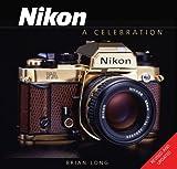 Nikon: A Celebration