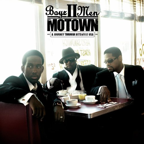 Boyz II Men - Motown_ A Journey Through Hitsville USA - Zortam Music