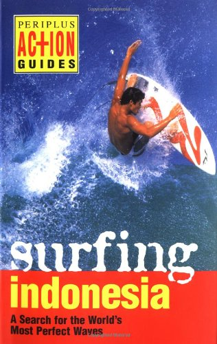 Surfing Indonesia (Periplus Action Guides)