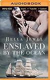 Enslaved by the Ocean (Criminals of the Ocean)