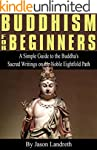 Buddhism for Beginners: A Simple Guid...