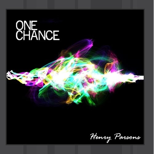 Henry Parsons - One Chance