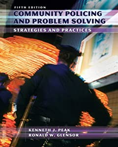 Community Policing and Problem Solving (5th Edition) online