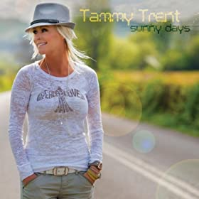Tammy Trent: Sunny Days