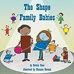 The Shape Family Babies   Kristin Haas