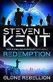 The Clone Rebellion - The Clone Redemption (Book 7) (Clone Rebellion 7)