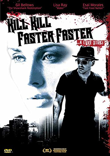 Kill Kill Faster Faster ... A Love Story