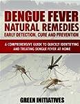 Dengue Fever Natural Remedies - A Com...