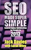 SEO Made Super Simple - Search Engine Optimization For Google In 2013 (Super Simple Series)
