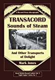 Transacord: Sounds of Steam: Plus Free Limited Edition CD (0956353134) by Jones, Mark
