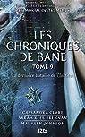 The Mortal Instruments, Les Chroniques de Bane, tome 9 : La dernière bataille de l'Institut  par Johnson