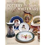 Decorative American Pottery & Whiteware