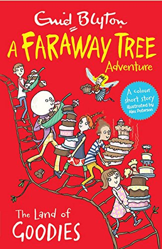 the-land-of-goodies-a-faraway-tree-adventure-blyton-colour-reads