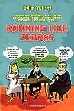Running Like Zebras